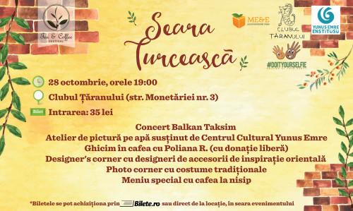 Seara turceasca tea&coffee festival